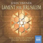 Tavener: Lament for Jerusalem (CD)