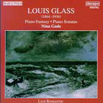 Louis Glass: Piano Sonatas; Piano Fantasy (CD)