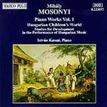 Mosonyi: Piano Works, Volume 1 (CD)