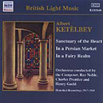 Ketèlby: In a Persian Market; King Cupid; Sanctuary of the Heart (CD)