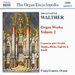 Walther: Organ Works, Volume 2 (CD)