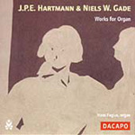 Hartmann; Gade: Organ Works (CD)