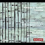 Koppel: Cello Concerto; Flute Concerto; Piano Concerto No 2 (CD)