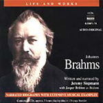 Brahms: Life and Works (CD)