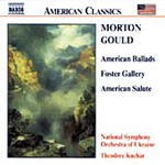 Gould: American Ballads; Foster Gallery; American Salute (CD)