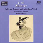 Ziehrer: Selected Dances and Marches, Vol 2 (CD)