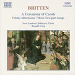 Britten: A Ceremony of Carols (CD)
