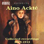 Aino Ackté: Collected Recordings 1902-1913 (CD)