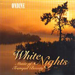 White Nights - Music of Tranquil Beauty (CD)