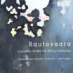 Rautavaara: Complete Works for String Orchestra (CD)