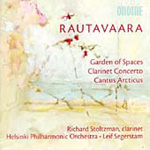 Rautavaara: Cantus Arcticus; Clarinet Concerto; Garden of Spaces (CD)