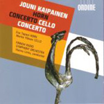 Kaipainen: Cello Concerto; Horn Concerto (CD)
