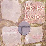 The Cries of London (CD)