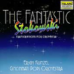 The Fantastic Stokowski Transcriptions for Orchestra (CD)