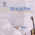 Breathe - The Relaxing Guitar (CD)