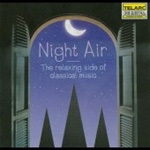 Night Air - The Relaxing Side of Classical Music (CD)