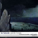 Lalande: Grand Motets (CD)