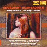 Humperdinck: The King's Children (CD)