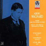 Magnard: Sonata for Cello and Piano,Op 20;Piano Trio,Op 18 (CD)