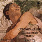Allegri: Miserere, Mass & Motets (CD)