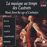 Music from the Age of the Castratos (CD)