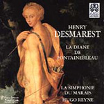 Desmarest: La Diane de Fontainbleau (CD)