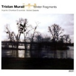 Murail: Winter Fragments (CD)