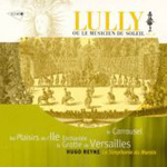 Lully: Les Plaisirs de L'Ile Enchantée (CD)