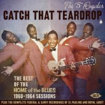 Catch That Teardrop - The Best Of The Home Of The Blues 1960-1964 Sessions (CD)