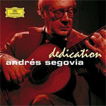 Andrés Segovia - Dedication (CD)