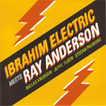 Meets Ray Anderson (CD)