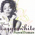 Superwoman: The Best Of Karyn White (CD)