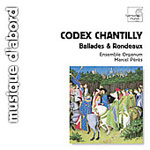 The Chantilly Codex (CD)