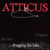 Atticus: Dragging the Lake (CD)