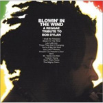 Blowin' In The Wind: A Reggae Tribute To Bob Dylan (CD)