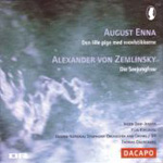 Enna: The Little Match Girl; Zemlinsky: Die Seejungfrau (CD)
