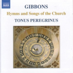 Gibbons: Hymns and Songs of the Church (CD)