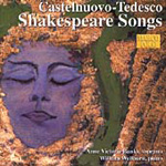 Castelnuovo-Tedesco: Shakespeare Songs (CD)