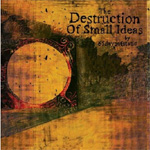 The Destruction Of Small Ideas (CD)