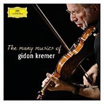 The Many Musics Of Gidon Kremer (CD)