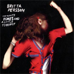 Top Quality Bones & A Little Terrorist (CD)