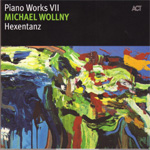 Piano Works VII: Hexentanz (CD)