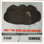 Only The Devil Has No Dreams (CD)