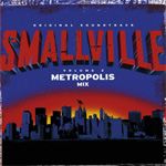 Smallville: The Metropolis Mix (CD)