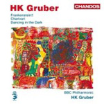 Gruber: Frankenstein; Charivari; Dancing in the Dark (CD)