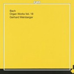 Bach: Organ Works, Vol 18 (CD)