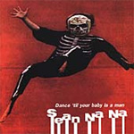 Dance 'Til Your Baby Is A Man (CD)