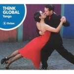 Tango - Think Global (CD)