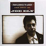 From Lubbock To Laredo - The Best Of Joe Ely (CD)