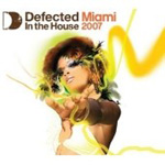 Defected Miami: In The House 2007 (3CD)